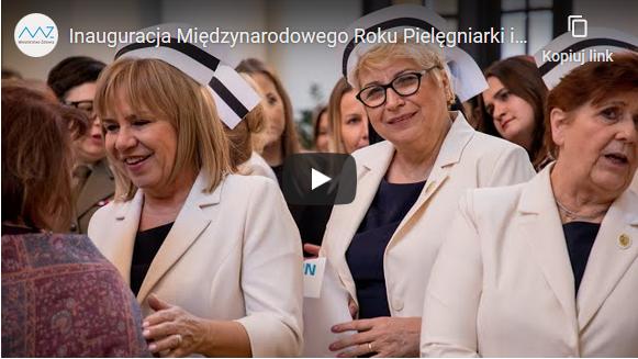 Inauguracja Międzynarodowego Roku Pielęgniarki i Położnej w Polsce